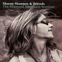 Purchase Sharon Shannon - The Diamond Mountain Sessions