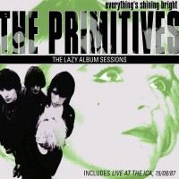 Purchase The Primitives - Everything's Shining Bright: The Lazy Singles CD1