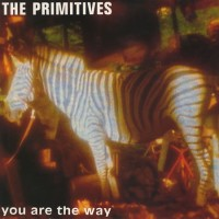 Purchase The Primitives - You Are The Way (EP)