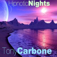 Purchase Tony Carbone - Hipnotic Nights