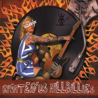 Purchase Righteous Hillbillies - Righteous Hillbillies