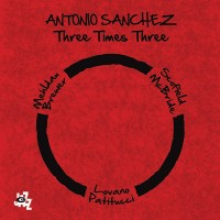 Purchase Antonio Sanchez - Three Times Three CD1