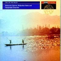 Purchase Shivkumar Sharma - Call Of The Valley (With Brijbushan Kabra & Hariprasad Chaurasia)
