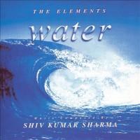 Purchase Shivkumar Sharma - The Elements - Water