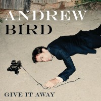 Purchase Andrew Bird - Give It Away (EP)