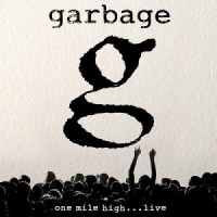 Purchase Garbage - One Mile High...Live