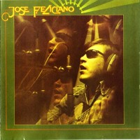 Purchase Jose Feliciano - And The Feeling's Good (Remastered 2010)