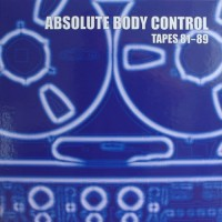 Purchase Absolute Body Control - Tapes 81-89 CD5