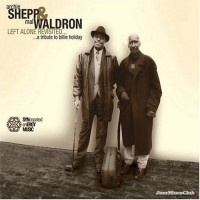 Purchase Mal Waldron - Left Alone Revisited (With Archie Shepp)