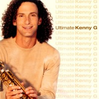 Purchase Kenny G - Ultimate Kenny G