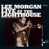 Purchase Lee Morgan - Live At The Lighthouse (Remastered 1996) CD3
