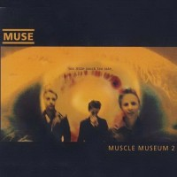 Purchase Muse - Showbiz Box: Muscle Museum CD5