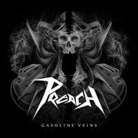 Purchase Preach - Gasoline Veins