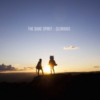 Purchase The Duke Spirit - Glorious (CDS)