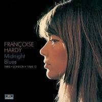 Purchase Francoise Hardy - Midnight Blues - Paris-London 1968-1972