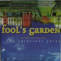 Purchase Fool's Garden - Go And Ask Peggy For The Principal Thing