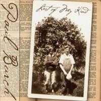 Purchase Paul Burch - Last Of My Kind
