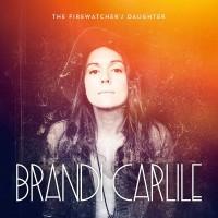 Purchase Brandi Carlile - The Firewatcher's Daughter