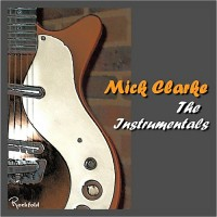 Purchase Mick Clarke - The Instrumentals