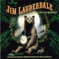 Purchase Jim Lauderdale - Carolina Moonrise: Songs By Robert Hunter & Jim Lauderdale