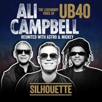 Purchase Ali Campbell - Silhouette (The Legendary Voice Of Ub40 - Reunited With Astro & Mickey)