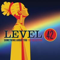 Purchase Level 42 - Something About You: The Collection