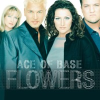 Purchase Ace Of Base - Flowers (Remastered 2015)