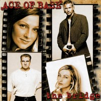 Purchase Ace Of Base - The Bridge (Remastered 2015)