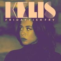 Purchase Kelis - Friday Fish Fry (MCD)