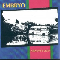 Purchase Embryo - Every Day Is Ok (Vinyl)