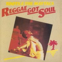 Purchase Toots & The Maytals - Reggae Got Soul (Vinyl)