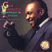 Purchase Glen Washington - Brother To Brother