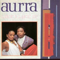 Purchase Aurra - Like I Like It