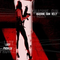 Purchase Machine Gun Kelly - Lady Prowler