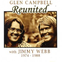 Purchase Glen Campbell - Reunited With Jimmy Webb 1974-1988