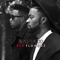 Purchase Blaq Tuxedo - Red Flowerz (EP)