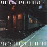 Purchase World Saxophone Quartet - Plays Duke Ellington