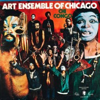 Purchase Art Ensemble Of Chicago - Chi Congo