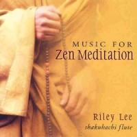 Purchase Riley Lee - Music For Zen Meditation CD2