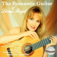 Purchase Liona Boyd - The Romantic Guitar Of Liona Boyd (Remastered 2001)