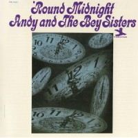 Purchase Andy And The Bey Sisters - 'round Midnight (Remastered 2007)