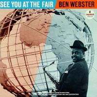Purchase Ben Webster - See You At The Fair (Remastered 1993)