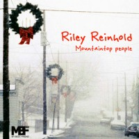 Purchase Riley Reinhold - Mountaintop People (EP)