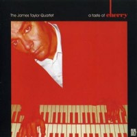Purchase The James Taylor Quartet - A Taste Of Cherry