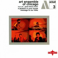 Purchase Art Ensemble Of Chicago - A Jackson In Your House - Message To Our Folks (Reissued 2001)