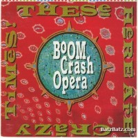 Purchase Boom Crash Opera - These Here Are Crazy Times