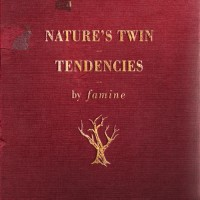 Purchase Famine - Nature's Twin Tendencies