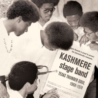 Purchase Kashmere Stage Band - Texas Thunder Soul (1968-1974) CD1