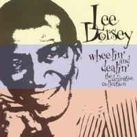 Purchase Lee Dorsey - Wheelin' And Dealin' - The Definitive Collection