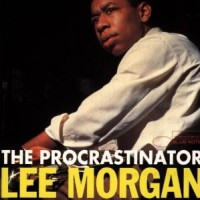 Purchase Lee Morgan - The Procrastinator